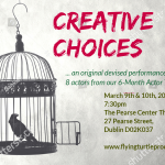 Performance of Creative Choices – March 9th & 10th, 2020